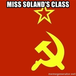 In Soviet Russia - Miss soland's class