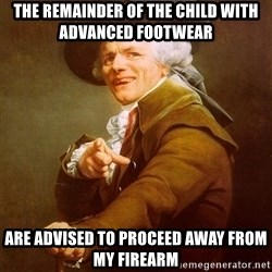 Joseph Ducreux - The REMAInder of the child with advanced footwear Are advised to proceed away from my firearm