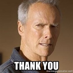 Clint Eastwood - Thank you