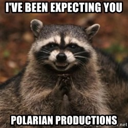 evil raccoon - I've been expecting you polarian productions