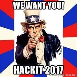 uncle sam i want you - We Want You! Hackit 2017