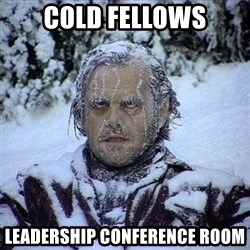Frozen Jack - COLD FELLOWS LEADERSHIP CONFERENCE ROOM