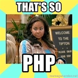 That's so Raven - That's so php
