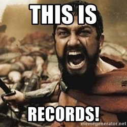 300 - This is records!