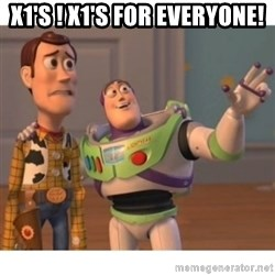 Toy story - X1's ! X1's for EVERYONE!