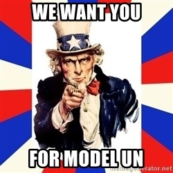 uncle sam i want you - we want you for Model UN