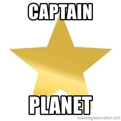 Gold Star Jimmy - Captain Planet