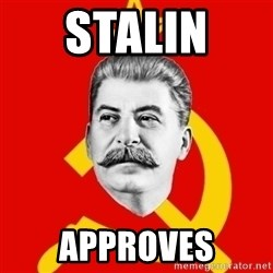 Stalin Says - STALIN  Approves