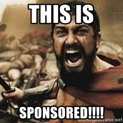 300 - This IS Sponsored!!!!