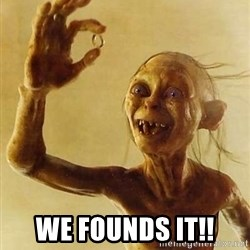 Gollum with ring - We founds it!!