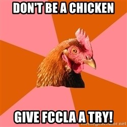 Anti Joke Chicken - don't be a chicken give fccla a try!
