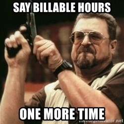 Walter Sobchak with gun - Say Billable hours One More time