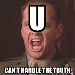 Jack Nicholson - You can't handle the truth! - U    can't handle the truth