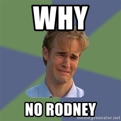 Sad Face Guy - Why  No rodney