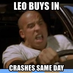 fast and furious - Leo buys in Crashes same day