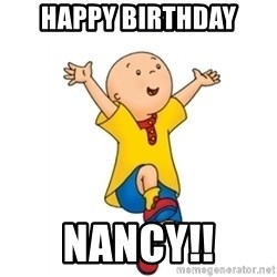 caillou - Happy birthday Nancy!!