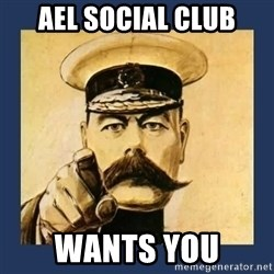 your country needs you - ael social club wants you