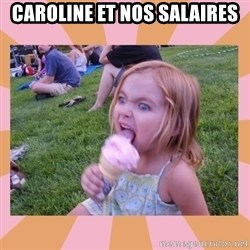 I Fucking Love Ice-cream - caroline et nos salaires