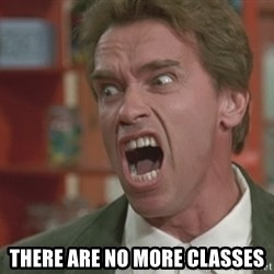 Arnold - THERE ARE no more classes