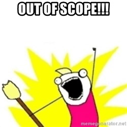 x all the y - out of scope!!!