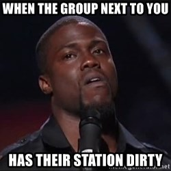 Kevin Hart Face - When the group next to you has their station dirty