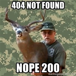 Chuck Testa Nope - 404 not FOUND Nope 200
