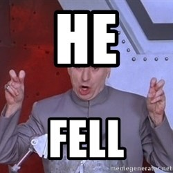 Dr. Evil Air Quotes - he fell