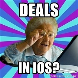 old lady - deals  in ios?