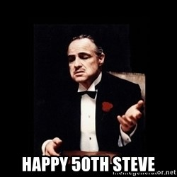 The Godfather - HAppy 50th Steve
