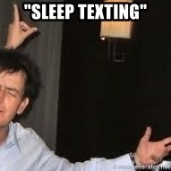 "Drunk Charlie Sheen - ""SLEEP TEXTING"""