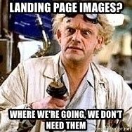 Doc Back to the future - Landing page images? Where we're going, we don't need them