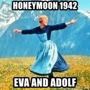 Look at all these - Honeymoon 1942 eva and adolf