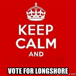 Keep Calm 3 - vote for longshore