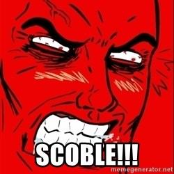 Rage Face - SCOBLE!!!