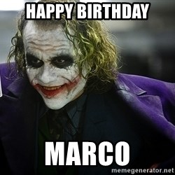 joker - Happy Birthday Marco