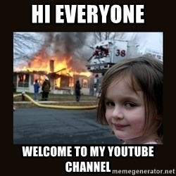 burning house girl - HI EVERYONE WELCOME TO MY YOUTUBE CHANNEL