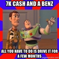 Everywhere - 7k cash and a benz all you have to do is drive it for a few months