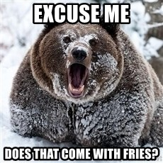 Cocaine Bear - Excuse me Does that come with fries?