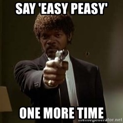 Jules Pulp Fiction - Say 'eaSy peasy' One more time
