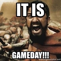 300 - It is Gameday!!!