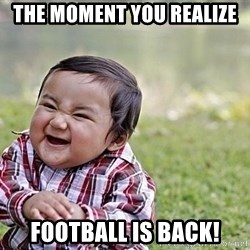 Evil Asian Baby - The Moment You Realize Football is Back!