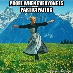 Look at all the things - Profe when everyone is participating