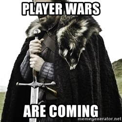 Ned Stark - Player wars Are Coming