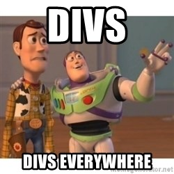 Toy story - DIVs DIVS everywhere