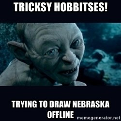 gollum - Tricksy hobbitses! Trying to draw nebraska offline