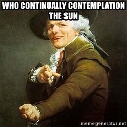 Ducreux - Who continually contemplation the sun