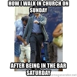 Leonardo DiCaprio Walking - How I walk in church on Sunday After being in the bar Saturday