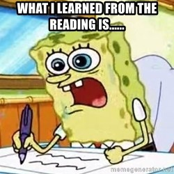 Spongebob What I Learned In Boating School Is - What I learned from the reading is......