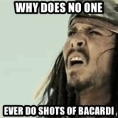 Jack Sparrow Reaction - Why does no one  Ever do sHots of Bacardi