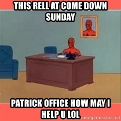Masturbating Spider-Man - This rell at come down sunday Patrick office How may I Help u lol